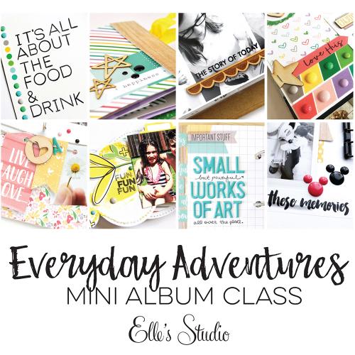 EllesStudio-EverydayAdventures-MiniAlbumClass-web